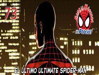 Spider-Man: Bajo la Máscara 73. Tomo Ultimate Marvel 36, Momentazos Ultimate y como se creó Ultimate Spider-Man.