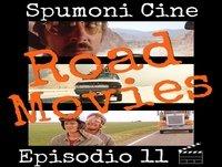 Spumoni Episodio 11 - Road Movies