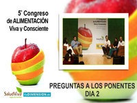 Preguntas a los Ponentes DIA 2 - 5to Congreso de Alimentación Viva y Consciente