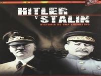 Hitler y Stalin, Duelo Por El Poder