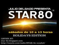 """Star 80 """"Holidays Edition"""" 1 de agosto de 2015"""