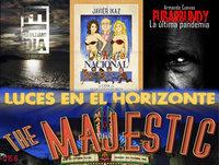 Luces en el Horizonte V15.6: THE MAJESTIC - Disparate nacional-Fubarbundy-El último día (charlas con sus autores)