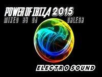 Dj Dalega - Power of Ibiza 2015 Electro Sound