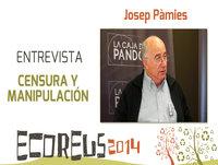 CENSURA Y MANIPULACIÓN - Entrevista a Josep Pàmies por José Tamayo