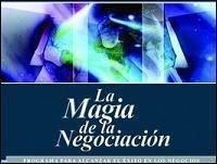 La Magia De La Negociación - Alex Dey
