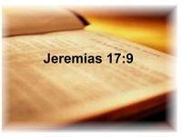 Jeremías 17:9-10 - El corazón engañoso - Pablo Tello