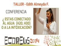 Estas conectado al Agua H20, H30 o a la Intoxicación por Edith Almeyda F. - ECOREUS
