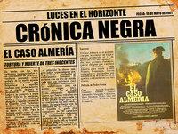 Luces en el Horizonte: Crónica Negra 8 - El caso Almería