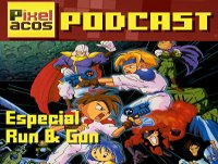 Pixelacos 023 - Especial Run And Gun