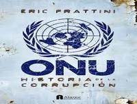 ONU, Historia De La Corrupcion - Eric Frattini (parte 2)