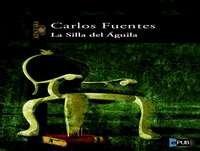 MEX-10 Carlos Fuentes,La Silla Del Águila