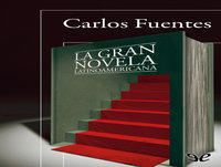 MEX-17 Carlos Fuentes,La Gran Novela Latinoamericana