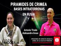 PIRAMIDES DE CRIMEA Y BASES INTRATERRENAS EN RUSIA por Antonio Tirado y Aleksandra Grace