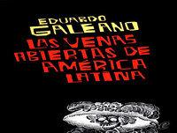 MEX-12 Eduardo Galeano,Las Venas Abiertas De América Latina (D2)