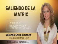 SALIENDO DE LA MATRIX - La Manipulación Encubierta por Yolanda Soria Jiménez