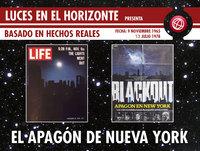 Luces en el Horizonte - Basado en hechos reales 3: APAGÓN EN NUEVA YORK