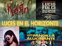 Luces en el Horizonte 4X05: UNA PANDILLA ALUCINANTE, KORN, LUCIO FULCI Con Javier Pueyo, DAWN MELODIES