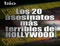 Los 20 Asesinatos Mas Terribles de Hollywood