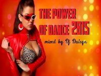 Dj Dalega - The Power Of Dance 2015