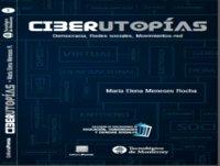 Presentación del libro: Ciberutopías