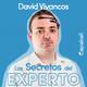 Los Secretos del Experto - David Vivancos