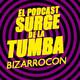 Especial BizarroCon Barcelona