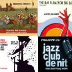 Programa 247: Sinouj & Kaveh Sarvarian, BvR Flamenco Big Band i Pablo Martínez Flamenco Jazz Band
