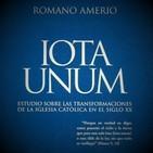 Iota Unum - CAP. 36 LOS SACRAMENTOS - 1ra. Parte