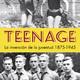 Teenage, la invención de la juventud 1875-1945 (VI)