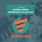 022 - [Entrevista] Maribel Bainad y la neurodidáctica aplicada
