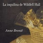 La inquilina de Wildfell Hall de Anne Brontë