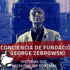 Conciencia de Fundación, George Zebrowski - Historias que necesitan ser contadas