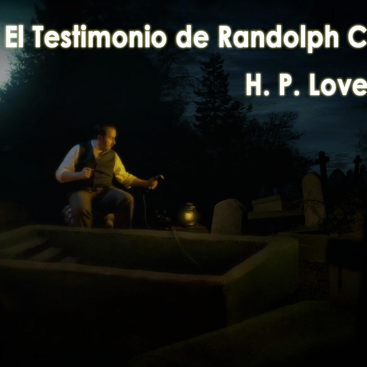 H. P. Lovecraft - El Testimonio de Randolph Carter (audiolibro)