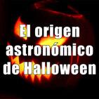 Astrobitácora - 2x04 - El origen astronómico de Halloween