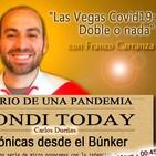 """TONDI TODAY 59 """" Las Vegas-Covid19: Doble o nada"""" Con Franco Carranza."""