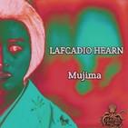 Mujima (Lafcadio Hearn) | Audiolibro - Terror japonés