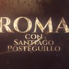ROMA - Con Santiago Posteguillo