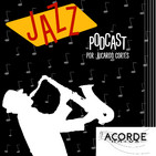 Jazz podcast - Acorde Mayor
