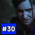 Noche #30 - Conteo regresivo para The Last of Us II