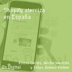#152 – Shopify aterriza en España