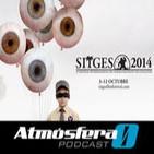 ATMÓSFERA CERO EP 62: Especial Sitges 2014 I