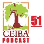 La Ceiba PODCAST 51