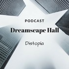 PodCast 12 Distopía