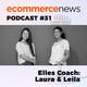 Ecommerce News Radio #31. Coaching y Liderazgo con Laura Ortiz de Zárate y Leila Salamat