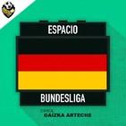 Ep 314: Espacio Bundesliga 1x07