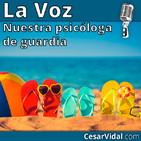 Nuestra psicóloga de guardia - 04/07/18