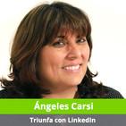16. Triunfa con LinkedIn gracias a los consejos de Ángeles Carsi