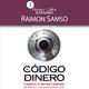 El Código del dinero - Raimon Samsó Completo