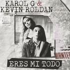 Eres Mi Todo Karol G, Kevin Roldan