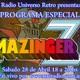 Especial #2 Radio Universo Retro: MAZINGER Z